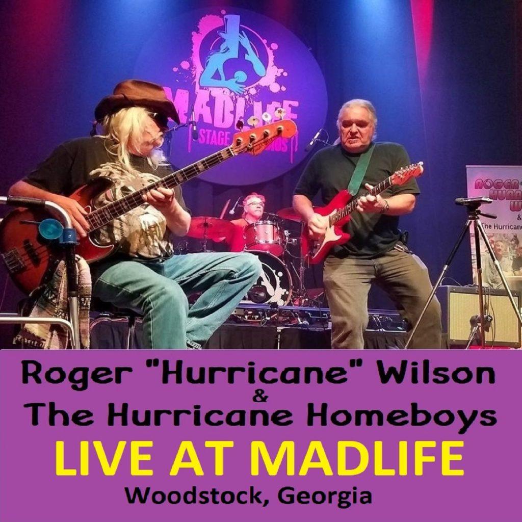 Live At Madlife Woodstock Ga Roger Hurricane Wilson